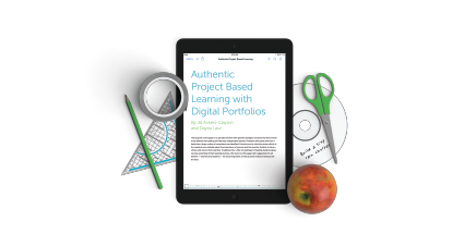 Freshgrade's eBook on Authentic Project Based Learning with Digital Portfolios