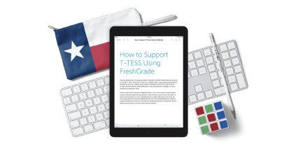 FreshGrade's eBook on How to Support T-TESS Using FreshGrade
